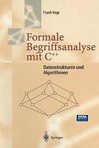 Formale Begriffsanalyse Mit C++: Datenstrukturen Und Algorithmen