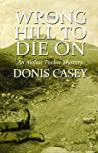 Wrong Hill to Die On (Alafair Tucker #6)