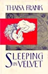 Sleeping in Velvet