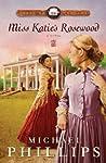 Miss Katie's Rosewood (Carolina Cousins, #4)