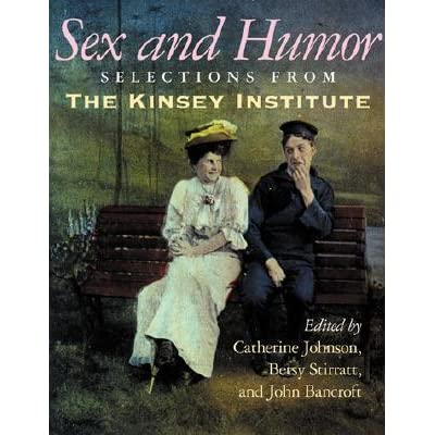 From humor institute kinsey selection sex