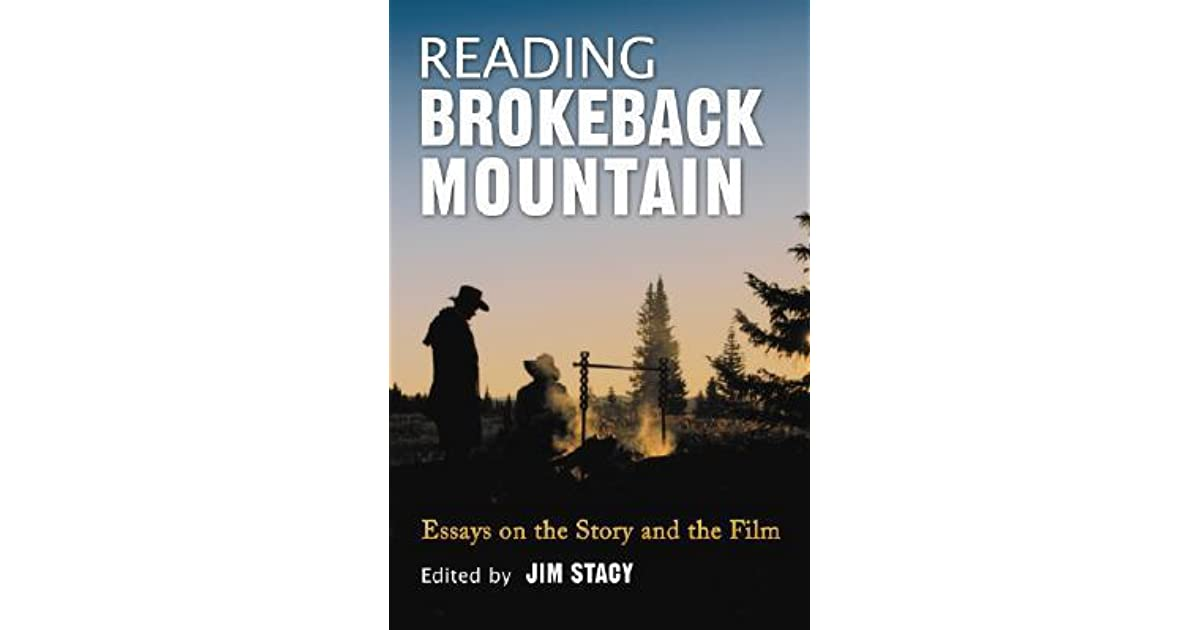 High School Narrative Essay Reading Brokeback Mountain Essays On The Story And The Film By Jim Stacy 5 Paragraph Essay Topics For High School also High School Experience Essay Reading Brokeback Mountain Essays On The Story And The Film By Jim  Essay On Health Care