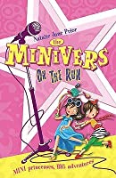 The Minivers on the Run. Natalie Jane Prior