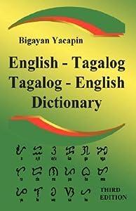 The Comprehensive English - Tagalog; Tagalog - English Bilingual Dictionary Third Edition