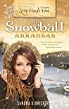 Love Finds You in Snowball, Arkansas by Sandra D. Bricker