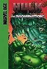 Hulk: The Abomination!