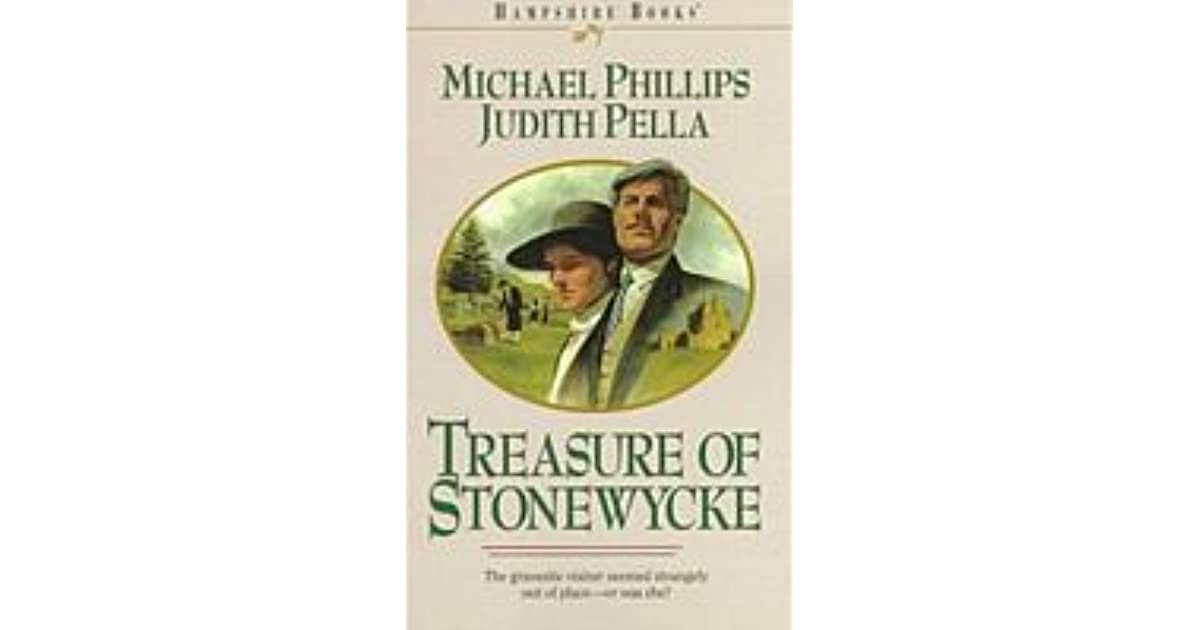 Treasure Of Stonewycke By Michael R Phillips