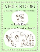 A Hole Is to Dig [With Hardcover Book]
