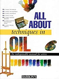 All about Techniques in Oil All about Techniques in Oil