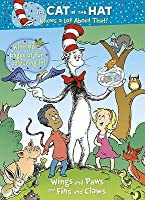 Wings and Paws and Fins and Claws (Dr. Seuss/Cat in the Hat)