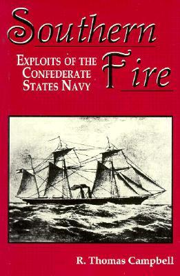 Southern Fire: Exploits of the Confederate States Navy