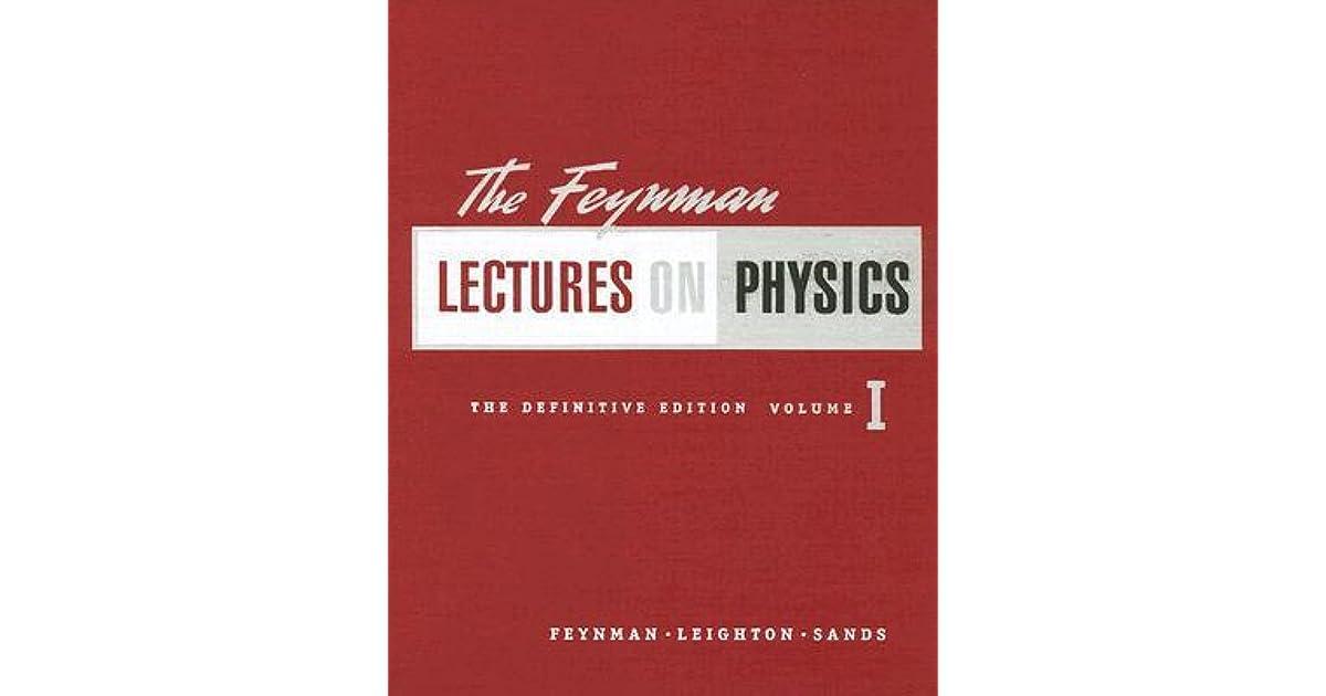 The Feynman Lectures on Physics Vol 1 by Richard Feynman