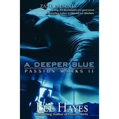 A Deeper Blue Passion Marks Ii By Lee Hayes