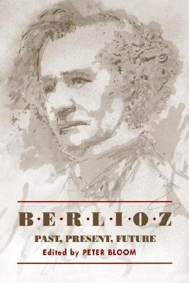 Berlioz- Past, Present, Future