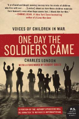 One Day the Soldiers Came: Voices of Children in War