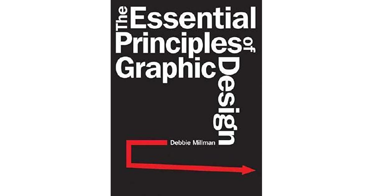 Book Cover Design Principles : The essential principles of graphic design by debbie millman