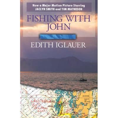 Fishing with john by edith iglauer reviews discussion for Fishing with john