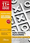11+ Practice Papers, Non-Verbal Reasoning Pack 2 (Multiple Choice): Nvr Test 5, Nvr Test 6, Nvr Test 7, Nvr Test 8
