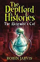 The Alchymist's Cat (The Deptford Histories, #1)