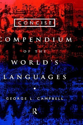 Concise Compendium of the World's Languages