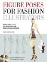 Figure Poses for Fashion Illustrators