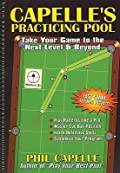 Capelle's Practicing Pool: Take Your Game to the Next Level & Beyond