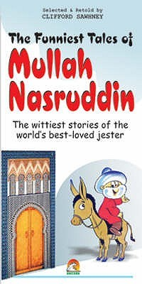 The Funniest Tales Of Mullah Nasruddin by Clifford Sawhney