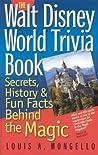Walt Disney World Trivia Book by Louis A. Mongello