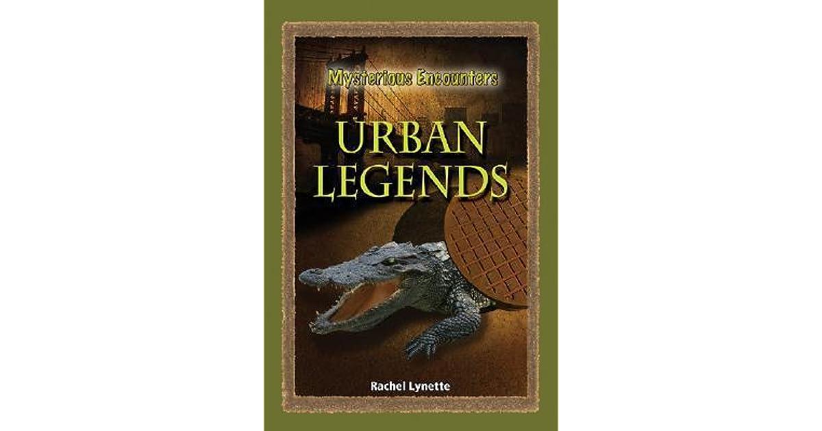 Urban Legends By Rachel Lynette