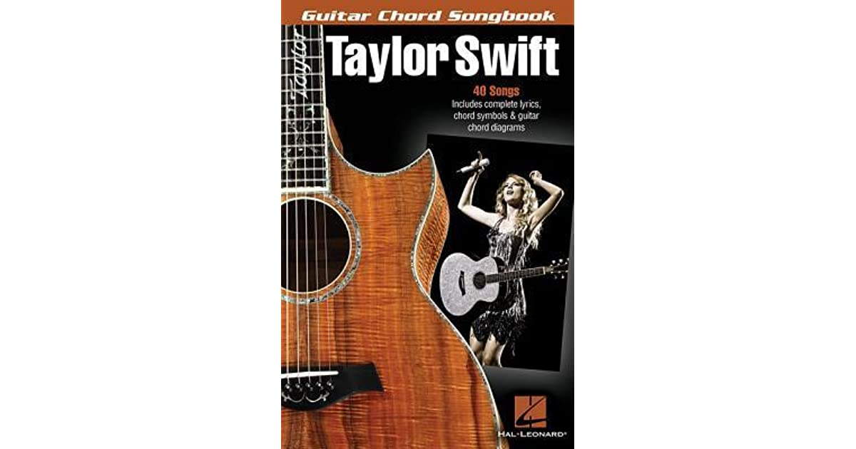 Taylor Swift Guitar Chord Songbook By Taylor Swift