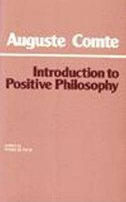 Introduction to Positive Philosophy by Auguste Comte