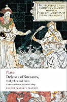 Defence of Socrates/Euthyphro/Crito