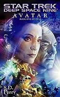 Avatar: Book One of Two (Star Trek: Deep Space Nine)