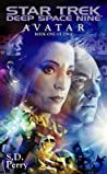 Avatar: Book One of Two (Star Trek: Deep Space Nine)