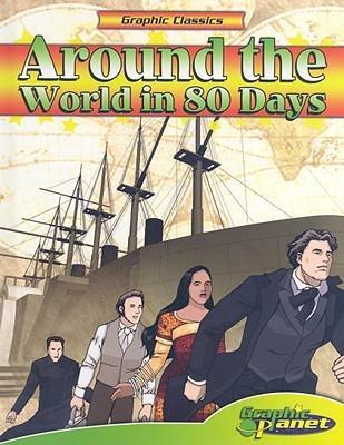 Around the World in 80 Days (Graphic Classics)