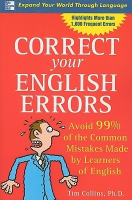 Correct Your English Errors - Avoid 99% of the Common Mistakes