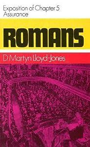 Romans: Assurance, Exposition of Chapter 5 (Romans Series)