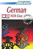 German With Ease (Assimil Language Learning Programs, English Base)