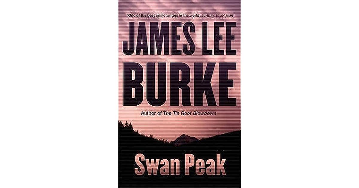 Swan Peak Dave Robicheaux 17 By James Lee Burke