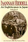 Hannah Riddell: An Englishwoman in Japan
