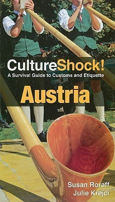 Culture Shock! Austria - A Survival Guide to Customs and Etiquette