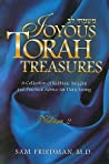 Joyous Torah Treasures: A Collection of Rabbinic Insights and Practical Advice for Daily Living