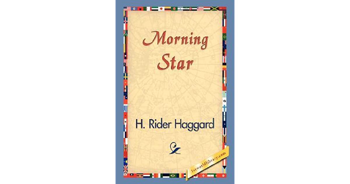 Morning star by h rider haggard fandeluxe Gallery