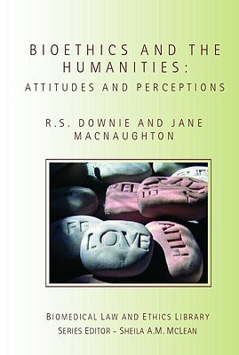 Bioethics and the Humanities Attitudes and Perceptions
