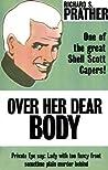 Over Her Dear Body