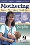 Mothering Your Nursing Toddler