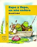 Sapo y Sepo un año entero (Frog and Toad All Year)