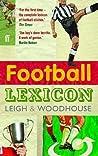 Football Lexicon. Leigh & Woodhouse