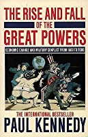 The Rise & Fall of the Great Powers: Economic Change & Military Conflict 1500-2000