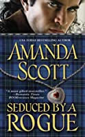 Seduced by a Rogue (Galloway Trilogy, #2)